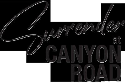 Surrender at Canyon Road